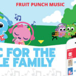 Looking for FAMILY FRIENDLY MUSIC? Announcing Fruit Punch Music - Spotify for Kids