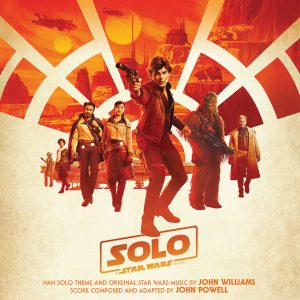Solo: A Star Wars Story Original Motion Picture Soundtrack NOW Available