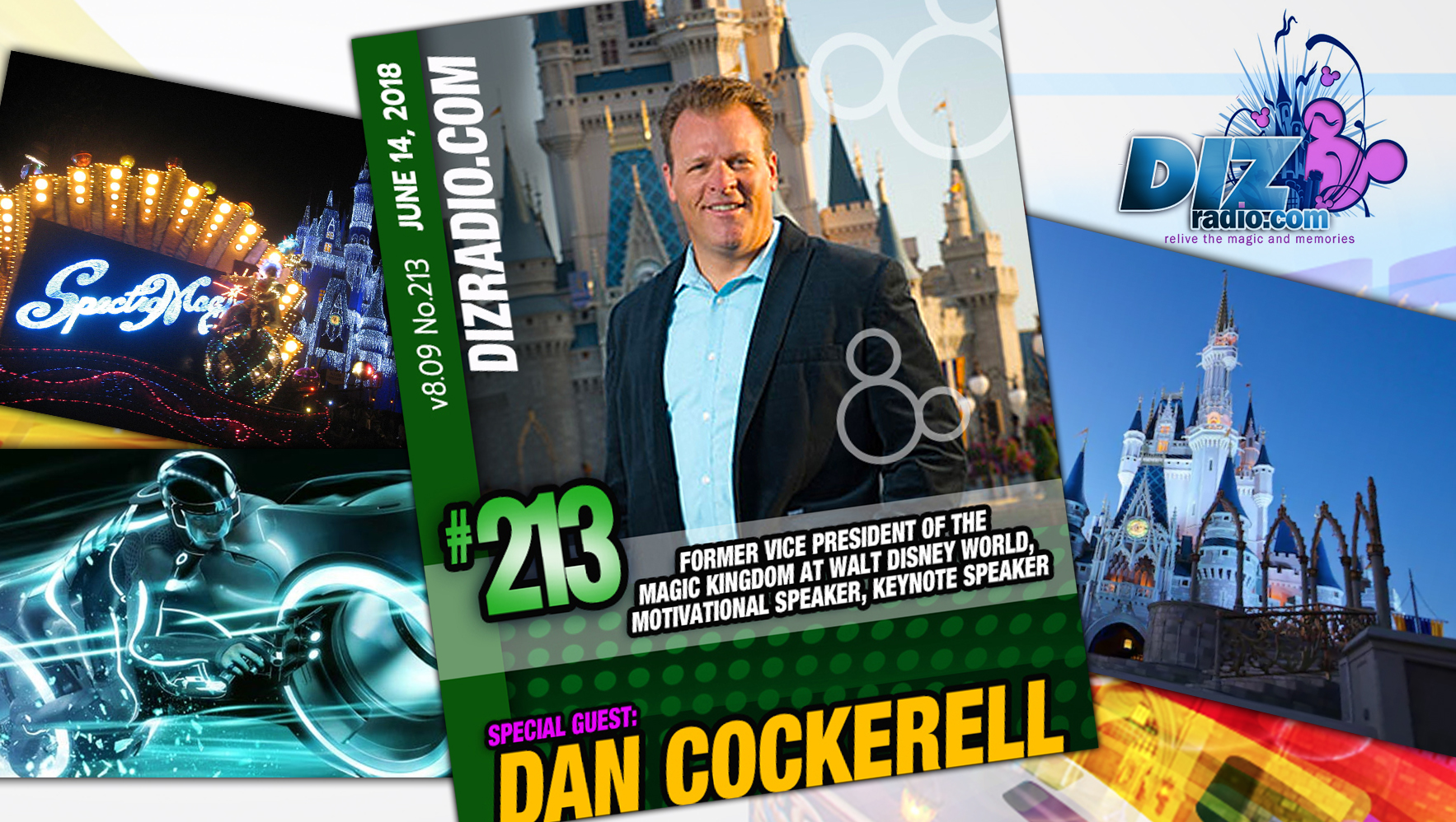 DisneyBlu's DizRadio Disney on Demand Show #213 w/ Special Guest: DAN COCKERELL (Former Vice President of the Magic Kingdom at Walt Disney World, Motivational Speaker, Keynote Speaker)