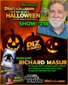 DisneyBlu's DizRadio Show #218 w/ Special Guest RICHARD MASUR (Mr. Boogedy, Bride of Boogedy, John Carpenter's The Thing, Stephen King's IT, License to Drive)