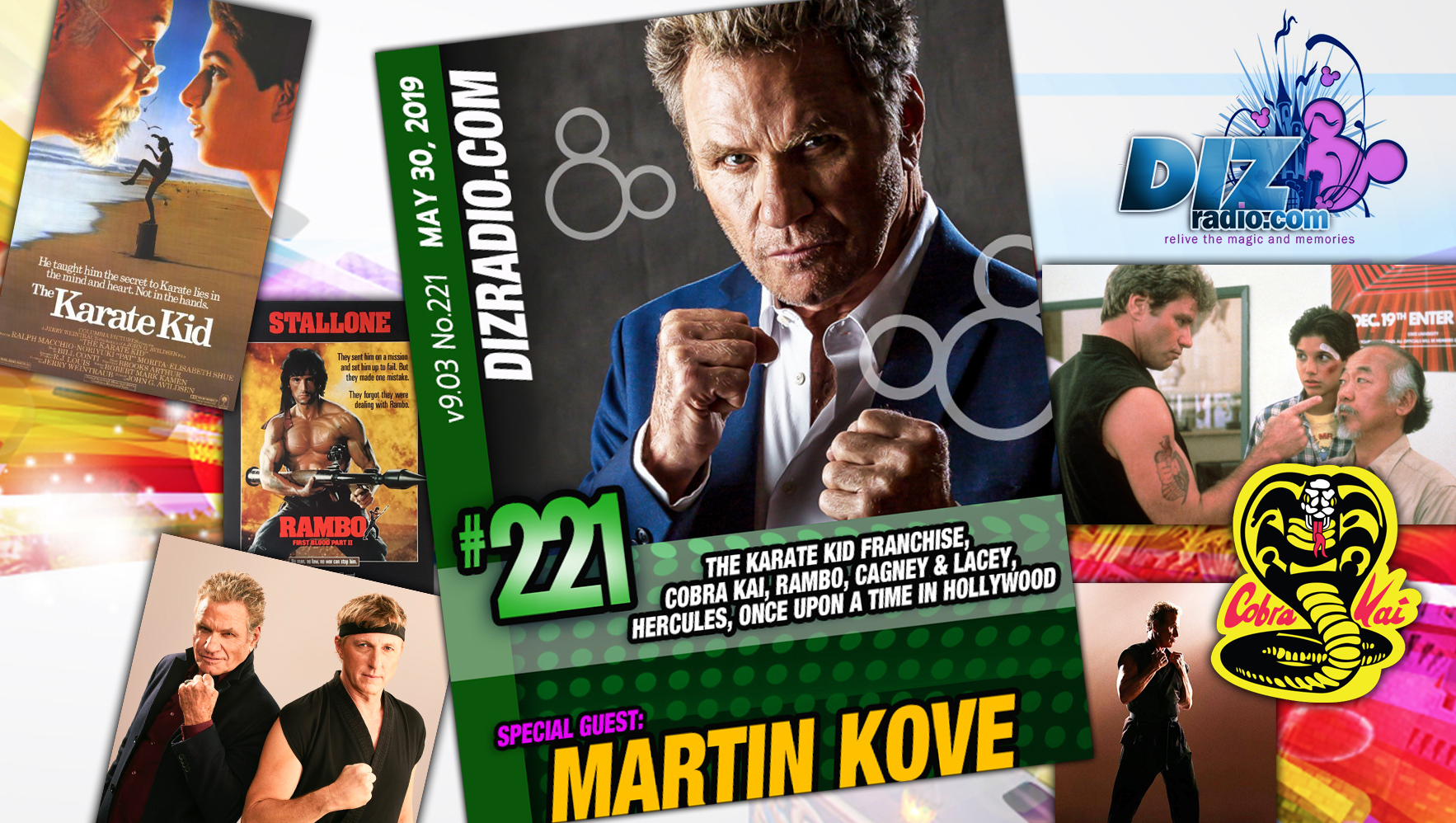 DisneyBlu's DizRadio Show #221 w/ Special Guest MARTIN KOVE (John Kreese in The Karate Kid Franchise, Cobra Kai, Rambo, Cagney & Lacey, Once Upon a Time in Hollywood) on DizRadio.com