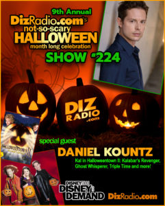 DisneyBlu's DizRadio Show #224 w/ Special Guest DANIEL KOUNTZ (Kal in Halloweentown II: Kalabar's Revenge, Ghost Whisperer, Triple Time and more)