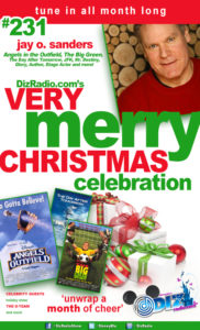 DisneyBlu's DizRadio Show #231 w/ Guest JAY O. SANDERS (Angels in the Outfield, The Big Green, Mr. Destiny, Day After Tomorrow, JFK, Glory, Author and more)