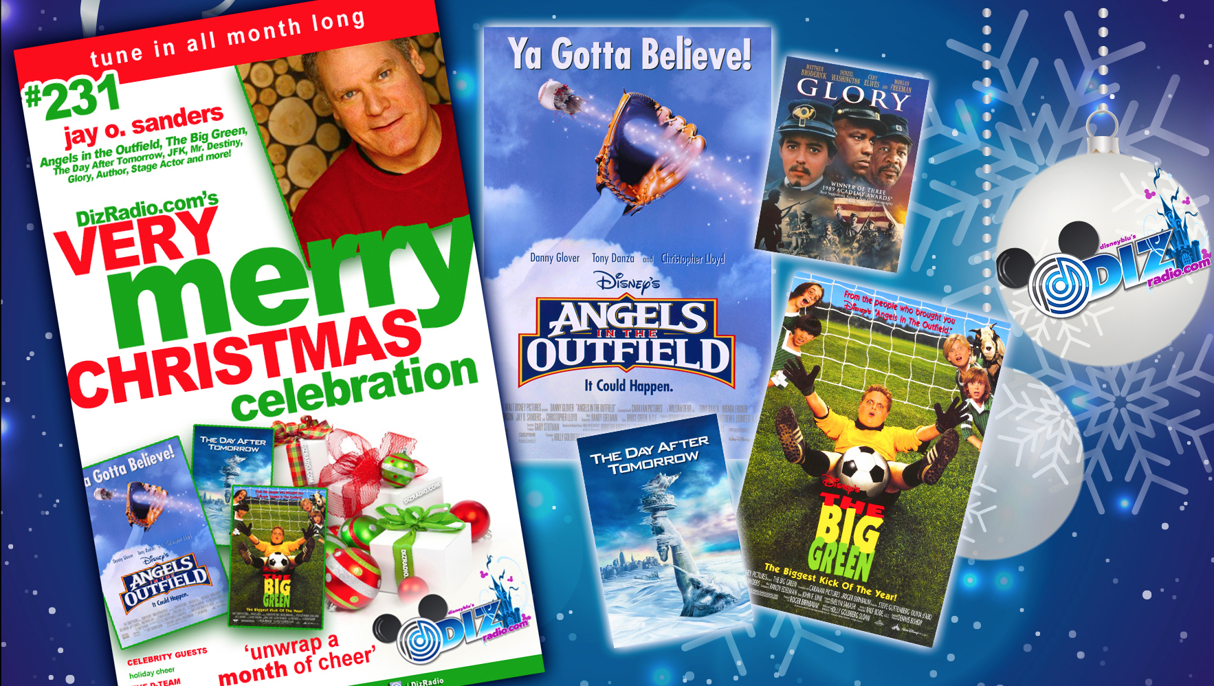 DisneyBlu's DizRadio Disney on Demand Show #231 w/ Guest JAY O. SANDERS (Angels in the Outfield, The Big Green, Mr. Destiny, Day After Tomorrow, JFK, Glory, Author and more)