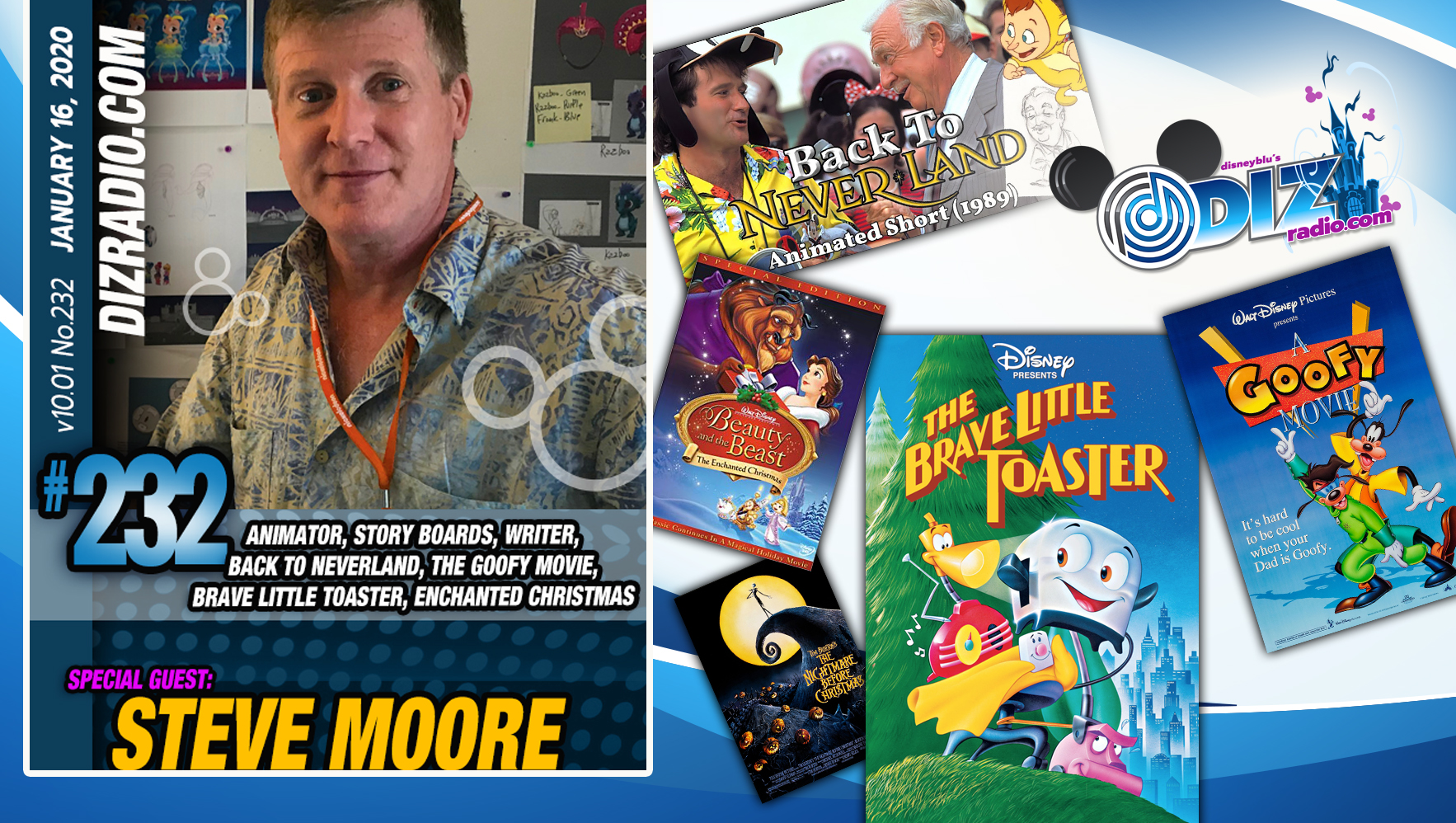 DisneyBlu's DizRadio Disney on Demand Show #232 w/ Guest STEVE MOORE (Disney Animator, Writer, Director, The Goofy Movie, Brave Little Toaster, Back to Neverland, Beauty and the Beast The Enchanted Christmas and more)