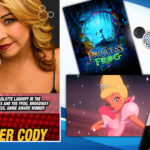 DisneyBlu's DizRadio Disney on Demand Podcast Show #235 w/ Special Guest JENNIFER CODY (Charlotte in Princess and the Frog, Broadway Actress, Annie Award Winner)
