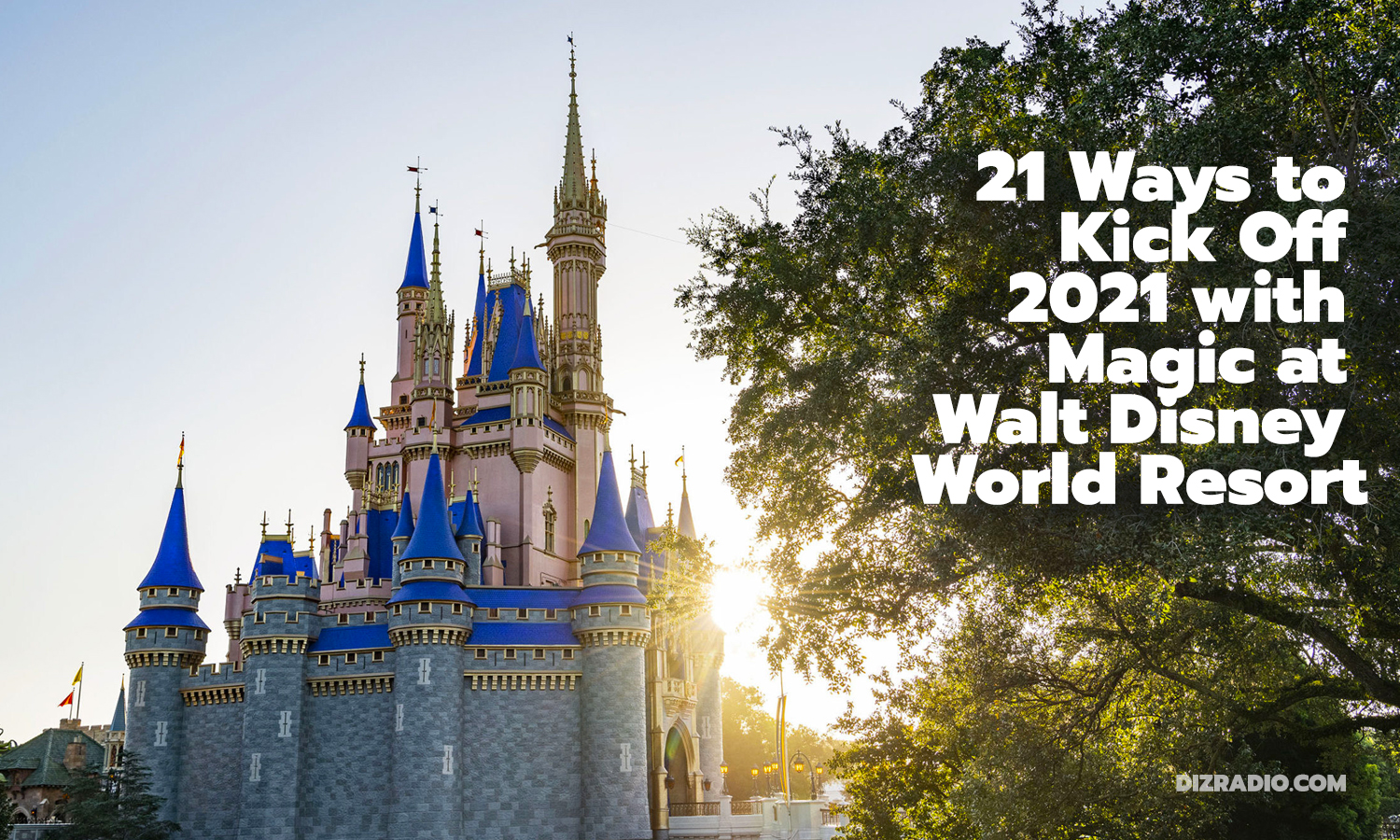 21 Ways to Kick Off 2021 with Magic at Walt Disney World Resort