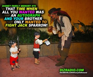 When All You Want to Do is get Jack Sparrow's Autograph and your Brother only wants to Fight Him