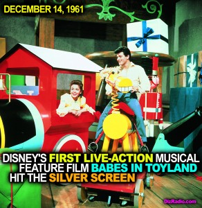 """December 14, 1961 """"Walt Disney's First Live Action Musical Babes in Toyland Debuted"""