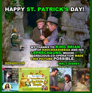 """""""My thanks to king brian of knocknasheega and his leprechauns, whose gracious co-operation made this picture possible."""" - Walt Disney"""