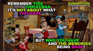 """""""Remember This Christmas is Not About What You Have... But Who You Have and the Memories Being Made"""""""