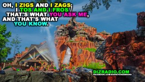 """""""Oh, I Zigs and I Zags; I Tos and I Fros / That's What You Ask Me, and That's What You Know."""""""