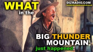 """At some point in your Disney Trip you think.... """"WHAT IN THE BIG THUNDER MOUNTAIN JUST HAPPENED!"""""""