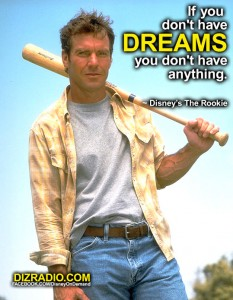 """""""If You Don't Have Dreams, You Don't Have Anything."""" Disney's The Rookie"""