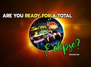 """""""Are You Ready for a Total Eclipse?"""""""