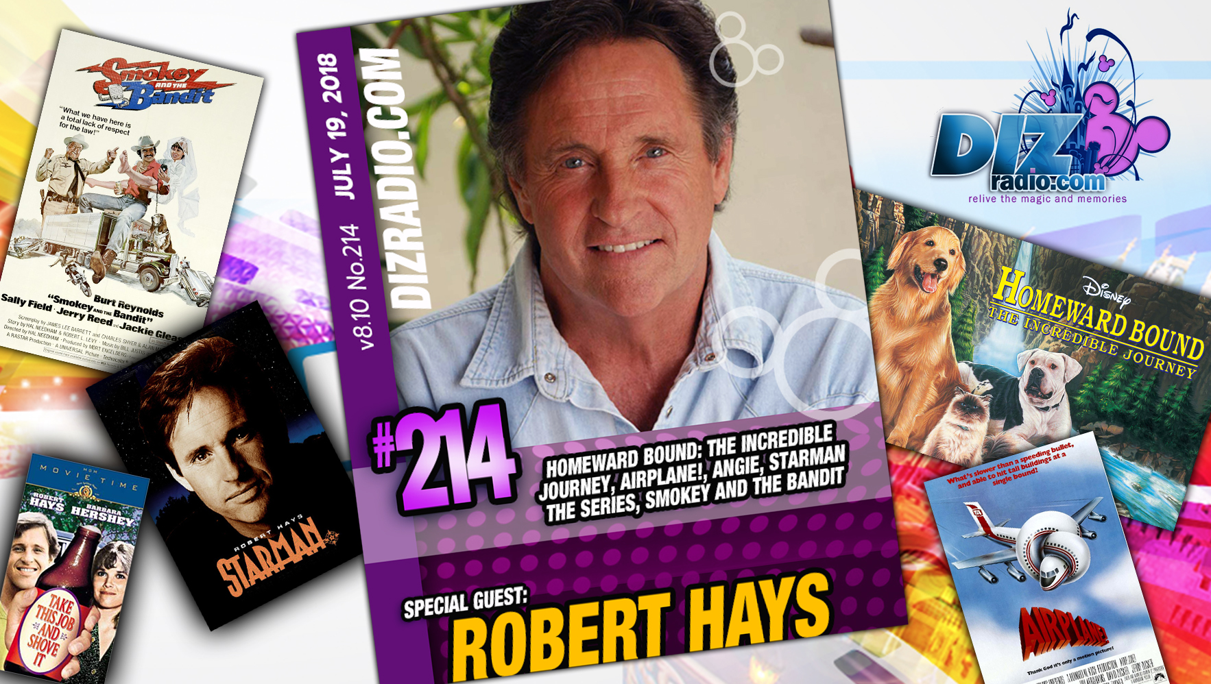 DisneyBlu's DizRadio Disney on Demand Show #214 w/ Special Guest ROBERT HAYS (Homeward Bound, Airplane!, Starman the Series, Angie, Smokey and the Bandit and more)
