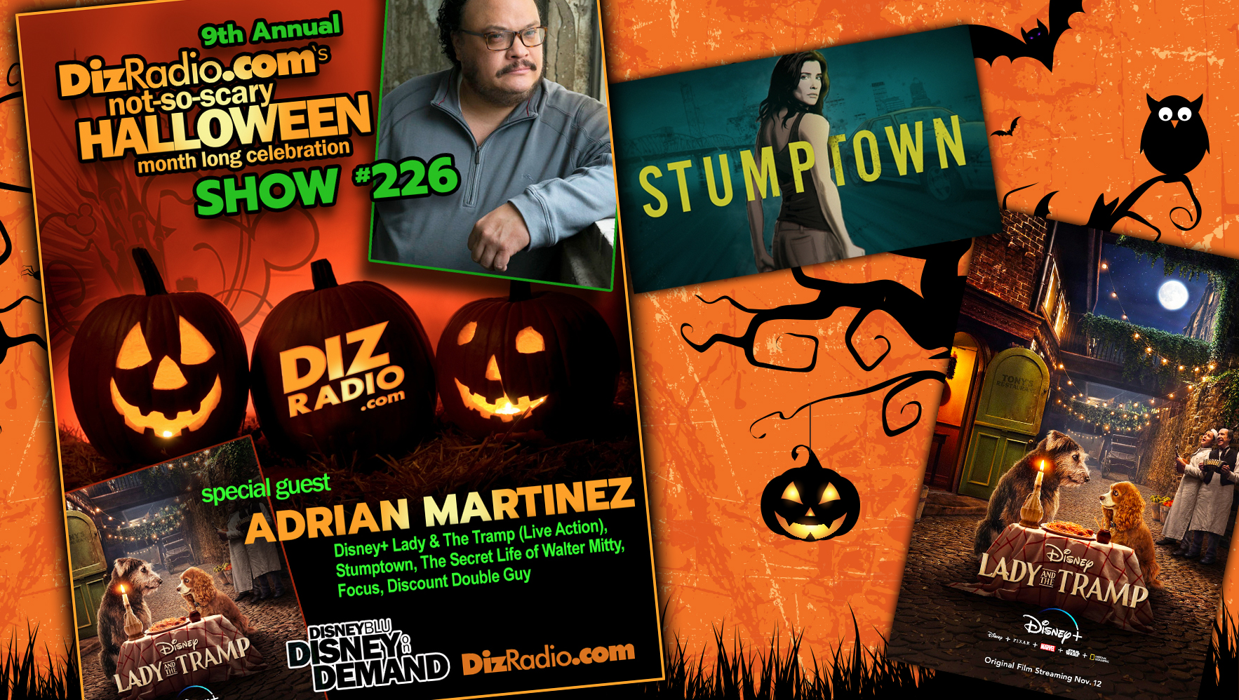 DisneyBlu's DizRadio Disney on Demand Show #226 w/ Guest ADRIAN MARTINEZ (Live Action Lady and the Tramp, Stumptown, Secret Life of Walter Mitty and more)